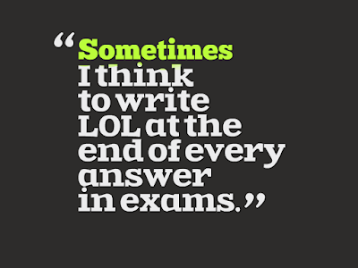 Exam Quotes