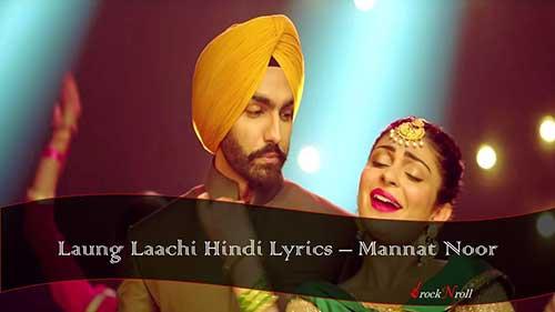 Laung-Laachi-Hindi-Lyrics-Mannat-Noor
