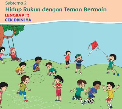 Watch the music video and find other hit songs for any day. LENGKAP !!! Kunci Jawaban Tematik Kelas 2 Tema 1 Hidup