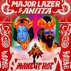 Baixar Música Make It Hot - Major Lazer e Anitta Mp3