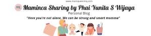 Maminca Sharing by Phai Yunita S Wijaya