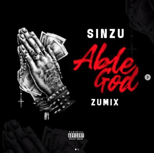 [Music] Sinzu (SauceKid) – Able God Cover