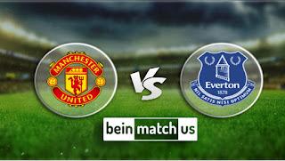 مشاهدة مباراة إيفرتون ومانشستر يونايتد بث مباشر اليوم