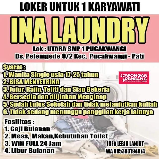 Lowongan Kerja Pegawai Ina Laundry Pucakwangi Pucakwangi Pati