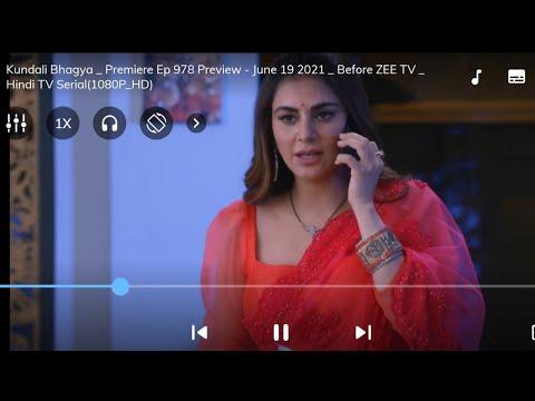 Kundali Bhagya 19 June 2021 Full Episode Promo