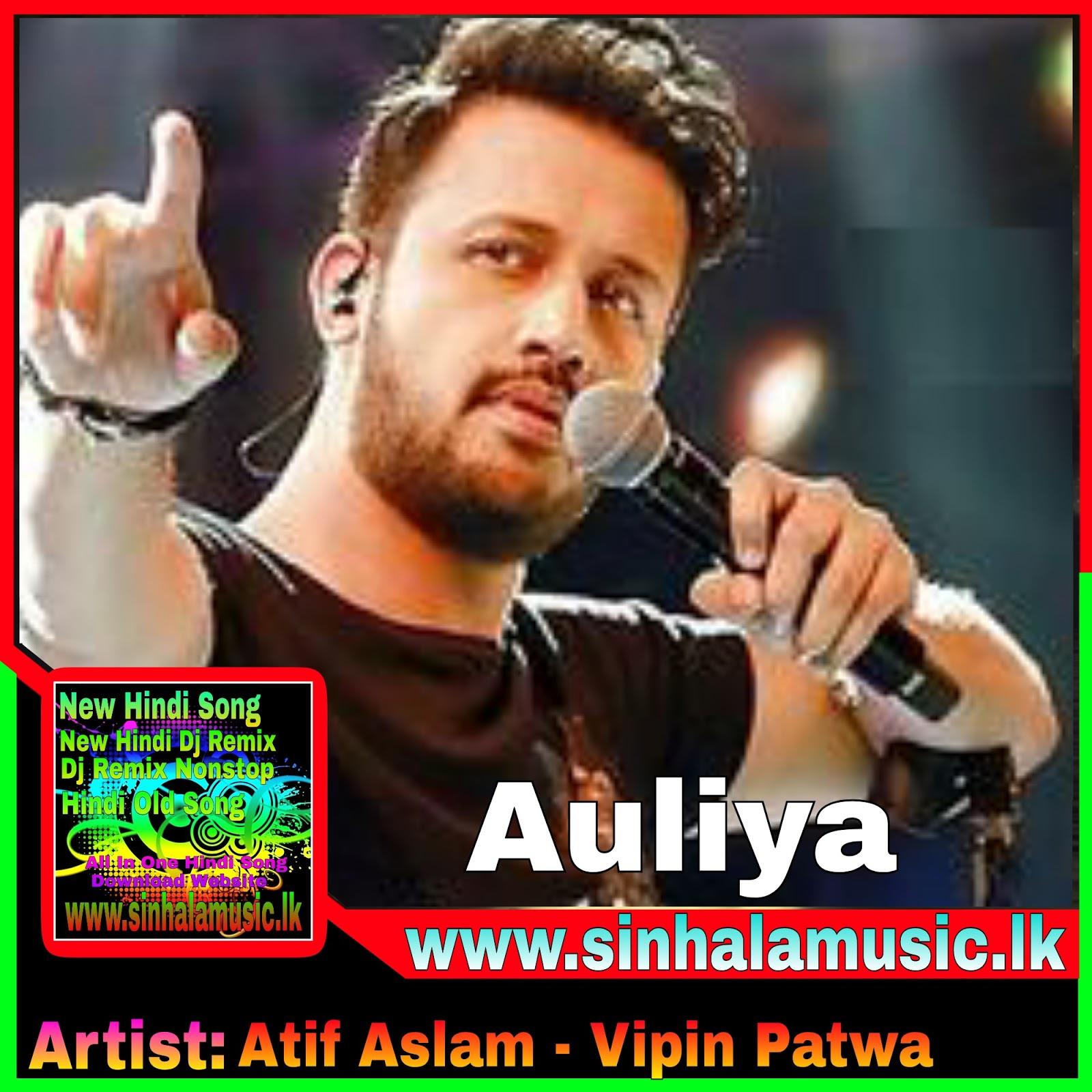 Auliya - Atif Aslam - MP3 Song Download - sinhalamusic lk