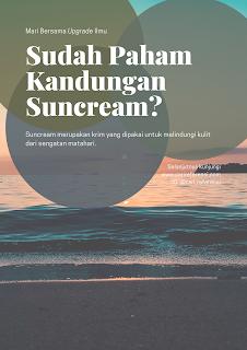 Sunscreen Adalah Krim Anti Radiasi Matahari. Sudah Tahu Apa Itu Kandungan SPF dan Arti UV Protection ? Mari Baca Artikel Ini