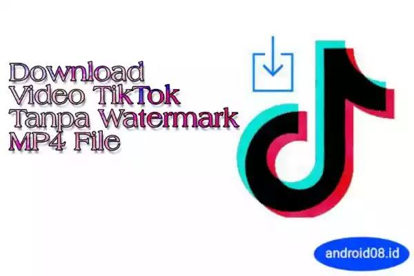 Terbaru Cara Download Video Tiktok Tanpa Watermark dan Simpan di Galery