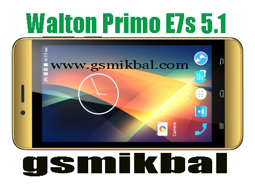 GSM IKBAL: Walton E7s Flash File Firmware Stoke Rom With tools Download