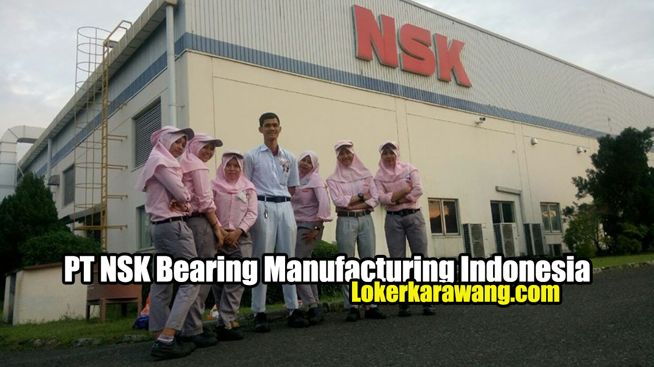 PT NSK Bearing Manufacturing Indonesia