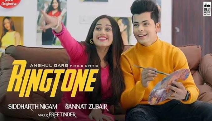 रिंगटोन (Ringtone) preetinder, jannat Zubair lyrics