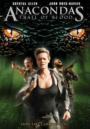 Anaconda 4 Trail of Blood 2009 HDRip 300Mb Hindi Dual Audio 480p Watch Online Full Movie Download bolly4u