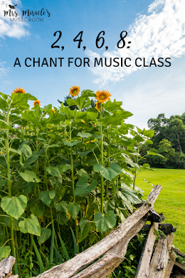 2, 4, 6, 8: A chant for music class. Blog post includes notation, ostinati, extension activities, and more for your elementary music lessons!