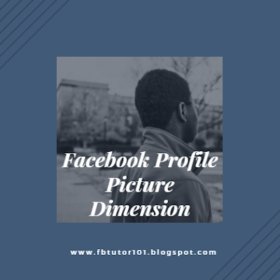 Facebook Profile Picture Dimension
