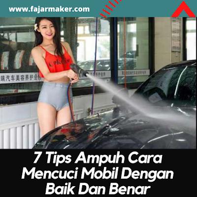 Tips Ampuh Cara Mencuci Mobil Dengan Baik Dan Benar
