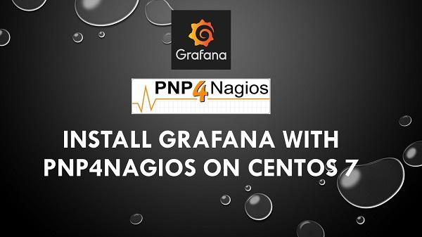 Install Grafana with PNP4Nagios on CentOS 7