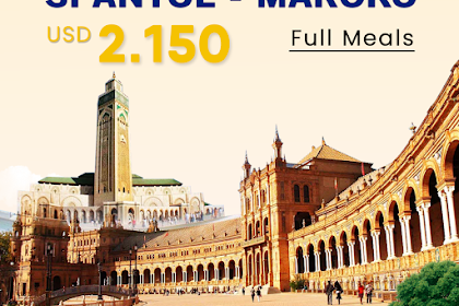 Paket Tour Spanyol Maroko Full Meals