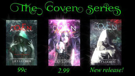 Start reading The Coven Series by Lily Luchesi for $0.99!