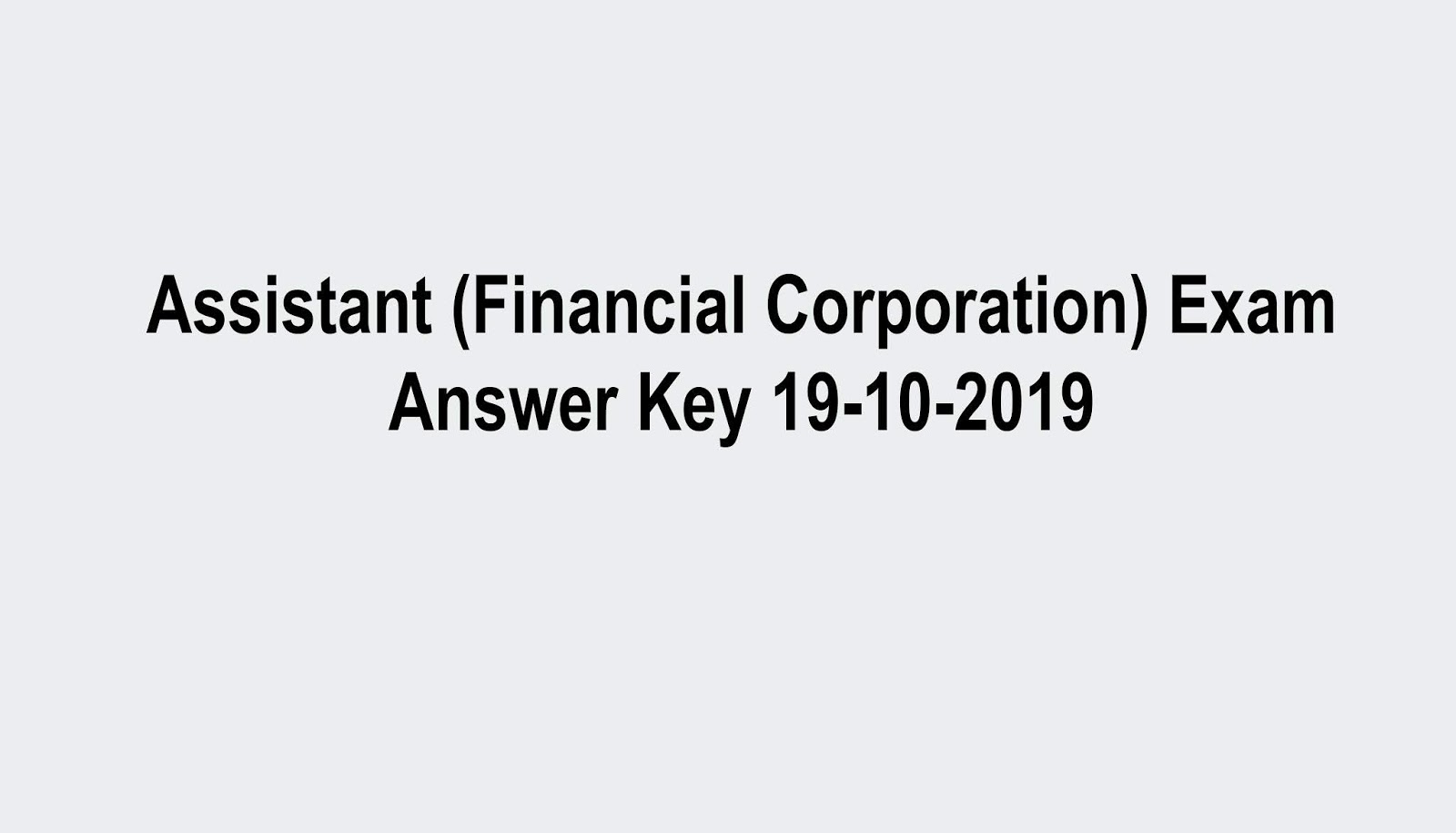 Kerala PSC Assistant (Financial Corporation) Exam Answer Key