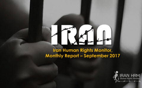Iran Human Rights Monitor Reports Continuation of Human Rights Violations in Iran