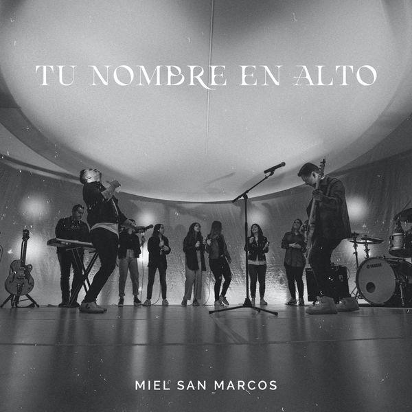 MIEL SAN MARCOS – Tu Nombre En Alto (Single) 2021 (Exclusivo WC)