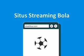 Situs Streaming Bola