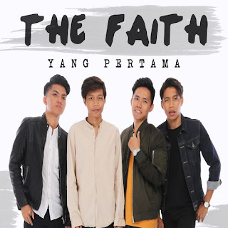 The Faith - Yang Pertama