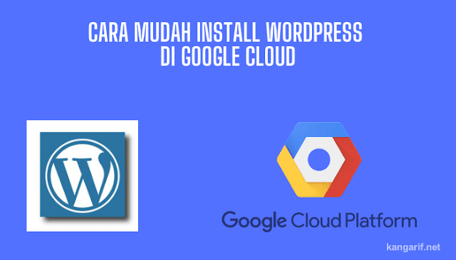 Cara Mudah Install WordPress di Google Cloud