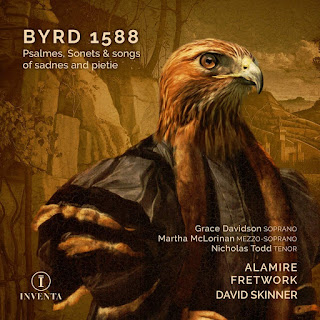 William Byrd Psalmes, Sonets & songs of sadness and pietie ; Grace Davidson, Martha McLorinan, Nicholas Todd, Alamire, David Skinner; INVENTA