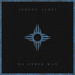 New Music: Johnny James - No Other Way