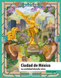 Libro de texto La entidad donde vivo Ciudad de México Tercer grado 2021-2022