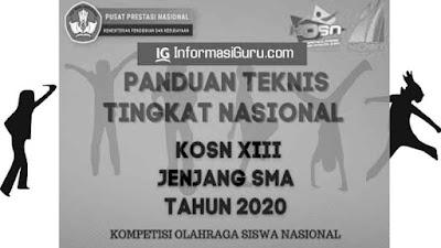 Download Panduan Teknis (Juknis) KOSN XIII (Kompetisi Olahraga Siswa Nasional) Jenjang SMA Tahun 2020 I PDF