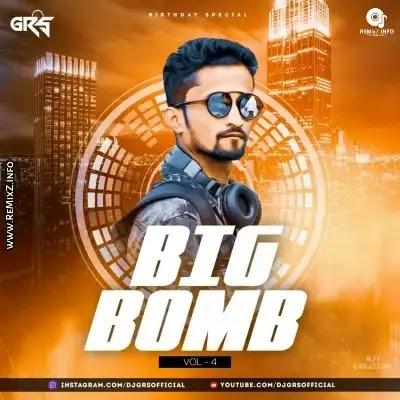 Big Bomb Vol.4 - DJ Grs