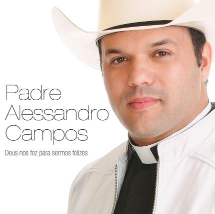 Download Padre Alessandro Campos Deus nos Fez para Sermos Felizes 2016 Download Padre Alessandro Campos Deus nos Fez para Sermos Felizes 2016 padre