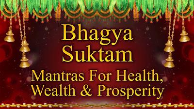 Bhagya Suktam Vedic Hymn