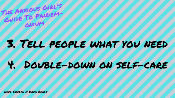 3. Tell people what you need; 4. Double-down on self-care - 'The Anxious Girl's Guide To Pandem-onium' is in the corner