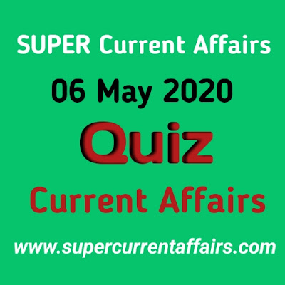 6 May 2020 Current Affairs Quiz in Hindi