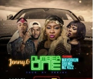 "Jenny O – ""Number One"" Ft. Mayorkun, Dremo & Mz Kiss"