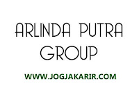 Loker Jogja Kepala Cabang, Administrasi Cabang dan Crew Outlet di Arlinda Putra Group
