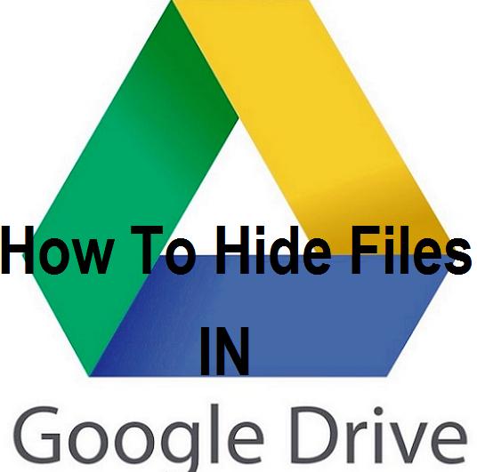 hidden files in Google drives
