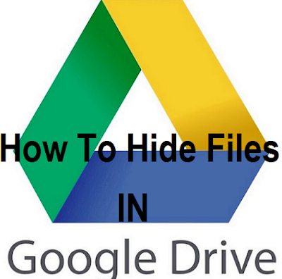 hidden files in Google drives