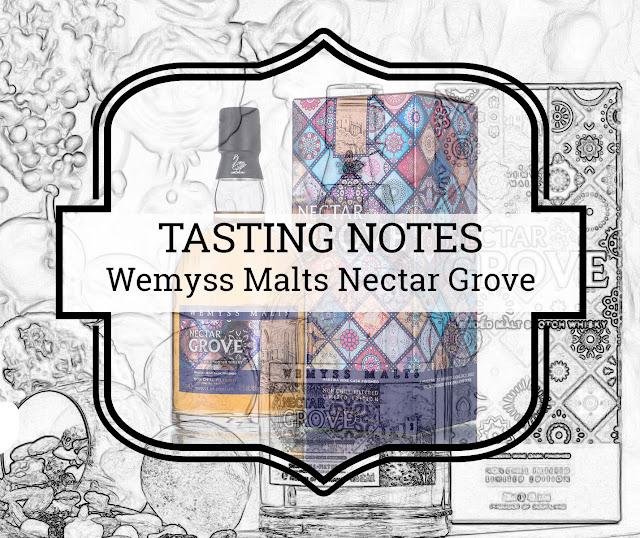Tasting notes Wemyss Malts Nectar Grove