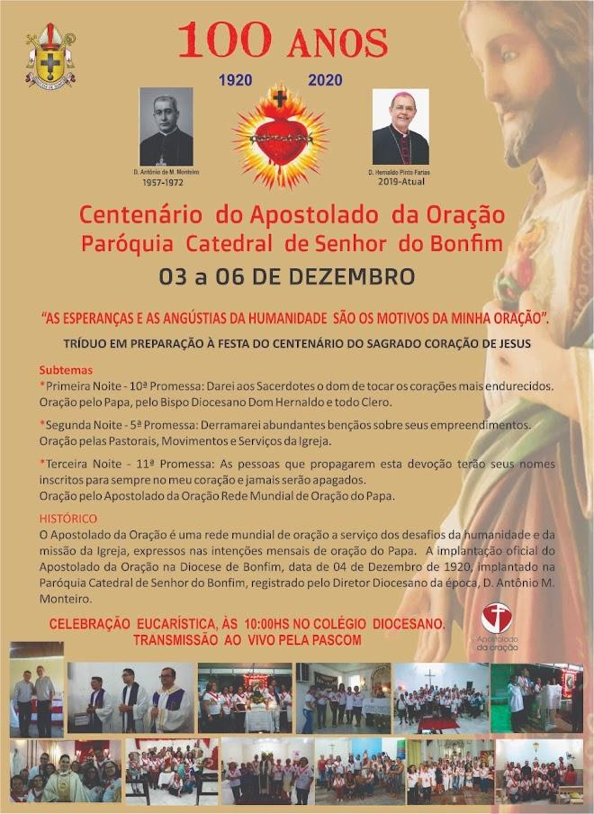 PARÓQUIA DE BONFIM CELEBRA 100 ANOS DO APOSTOLADO DA ORAÇÃO