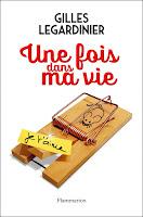 http://leslecturesdeladiablotine.blogspot.fr/2017/11/une-fois-dans-ma-vie-de-gilles.html