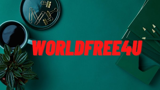 worldfree4u movie: bollywood, hollywood Movies download Website with trade and lon