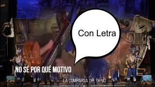 """🧞♂️Pasodoble con Letra """"No sé por qué motivo"""". Comparsa 🧞♂️🧞♂️La Comparsa del Genio🧞♂️🧞♂️"""