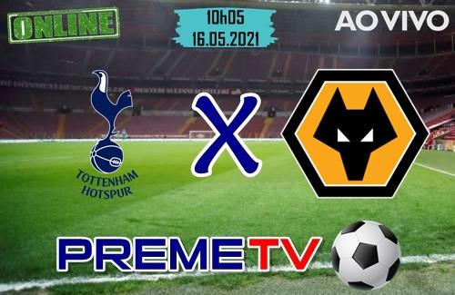 Tottenham x Wolverhampton Ao Vivo