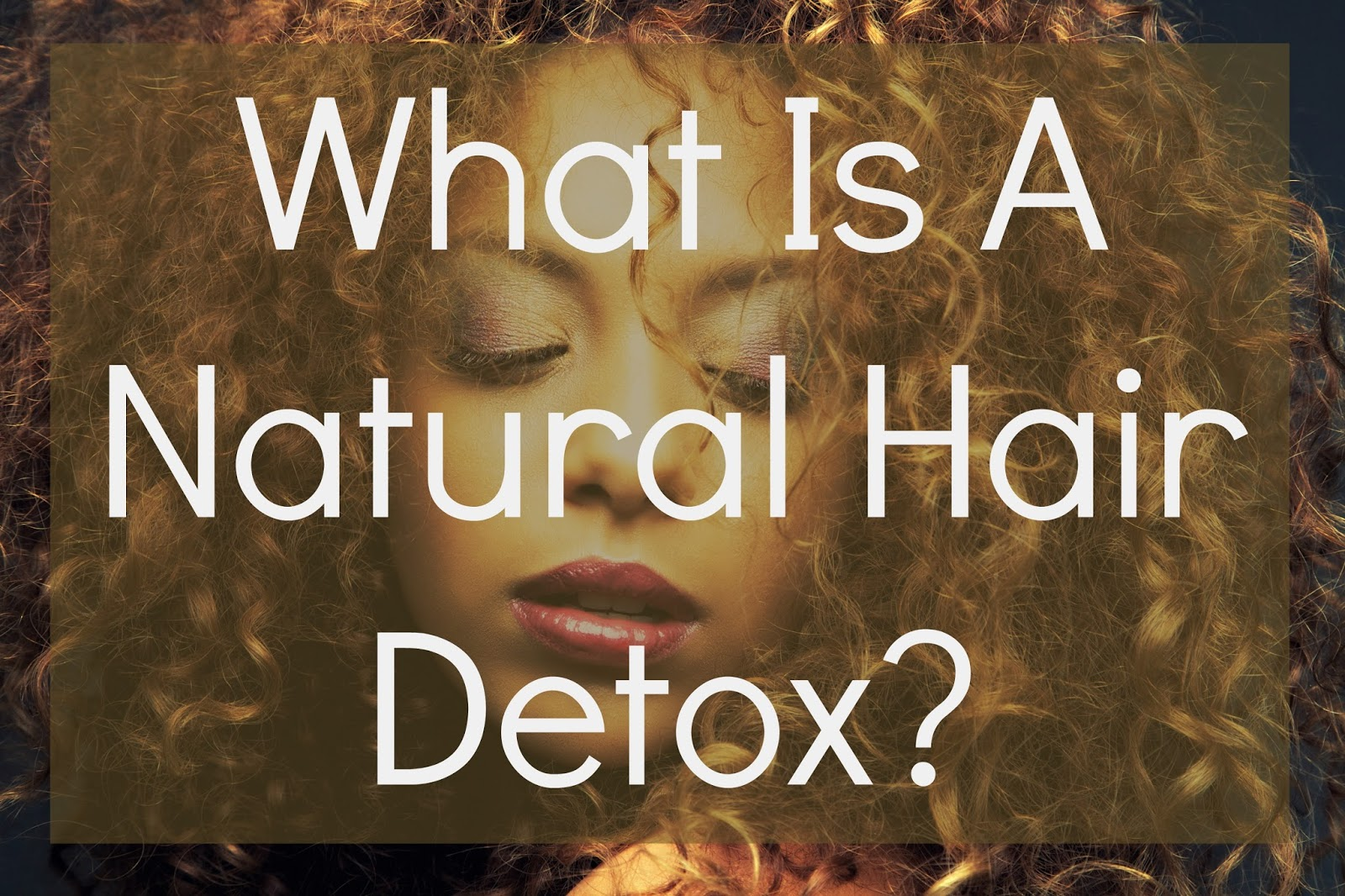 Hair detox is not new, but many in the natural hair community are just becoming aware of them and how vital they can be to a healthy natural hair journey.