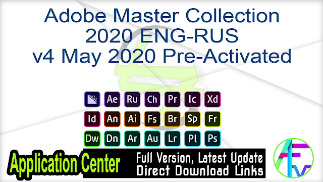 Adobe Master Collection 2020 ENG-RUS v4 May 2020 Pre-Activated