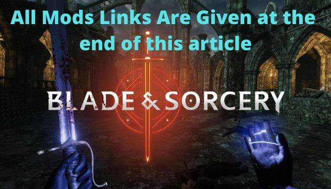 Blades and Sorcery  Mods